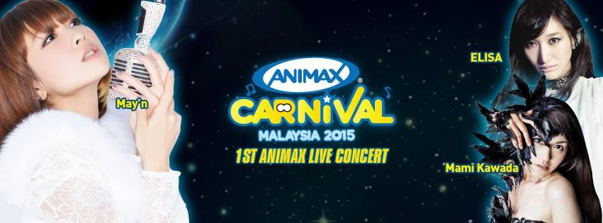 Animax Carnival Malaysia 2015 Animax Live Concert