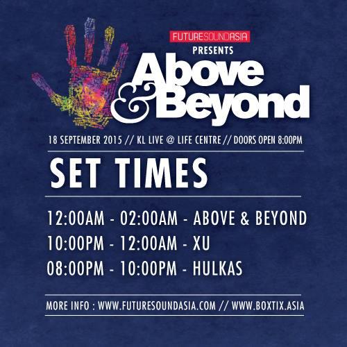 Above & Beyond KL Set Times