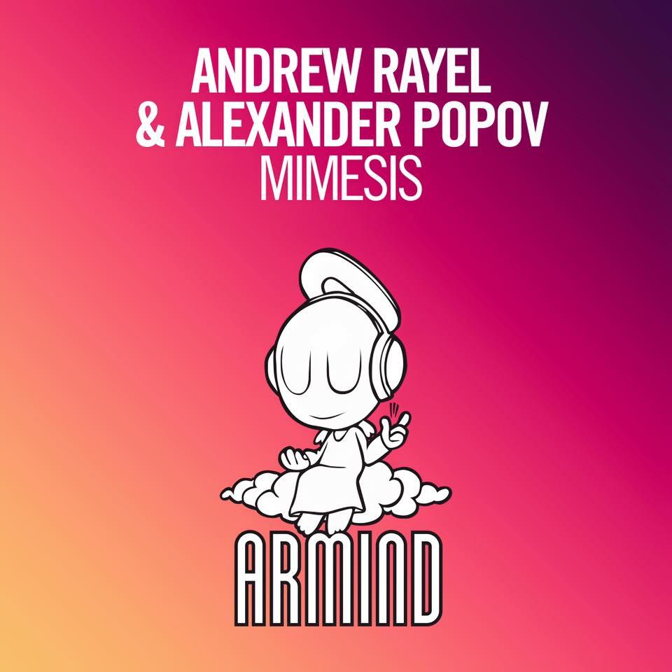 Andrew Rayel Alexander Popov Mimesis