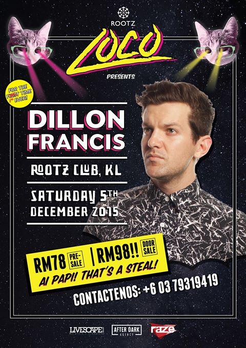 Dillon Francis at Rootz Club KL 2015