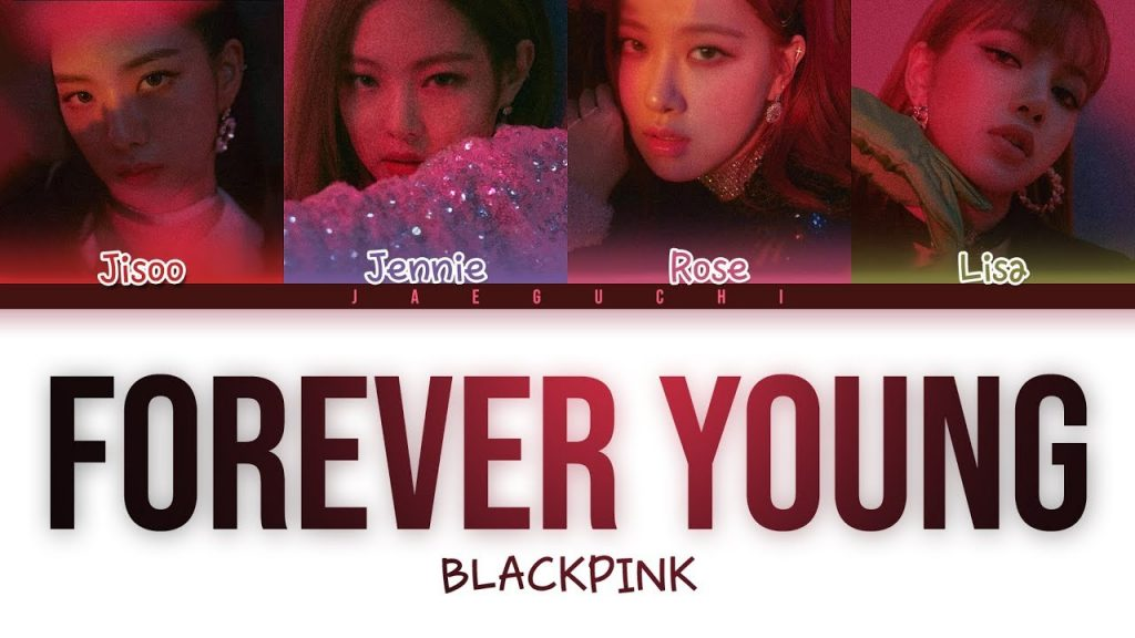 BLACKPINK Forever Young